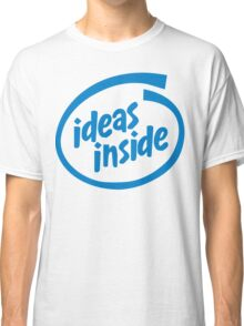 Ideas Inside Classic T-Shirt