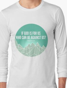God Is For Us Long Sleeve T-Shirt