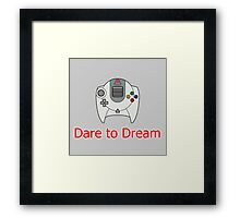 Dare to Dream Framed Print