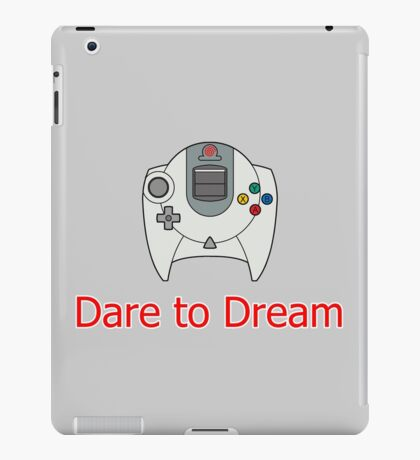 Dare to Dream iPad Case/Skin