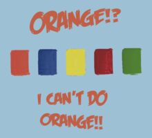 ORANGE?! by Bobbie J. Bonebrake