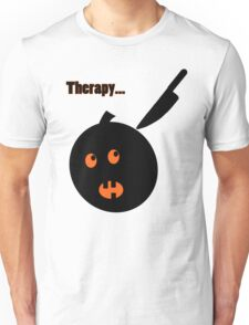Therapy... Unisex T-Shirt