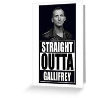 Straight Outta Gallifrey - Dr. Who Greeting Card