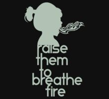 Raise Them To Breathe Fire - SassyPants Edition Kids Tee