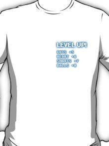 LEVEL UP! T-Shirt