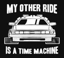 My Other Ride Is A Time Machine by D4nsRongs