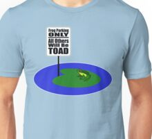 Frog Parking Only! Unisex T-Shirt