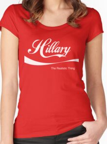 Hillary: The Realistic Thing Women's Fitted Scoop T-Shirt