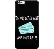 For Music Lovers - Tour Dates iPhone Case/Skin