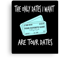 For Music Lovers - Tour Dates Canvas Print
