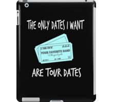 For Music Lovers - Tour Dates iPad Case/Skin