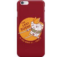 The Last Sushi iPhone Case/Skin
