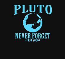 Pluto Never Forget 1930 2006 Unisex T-Shirt