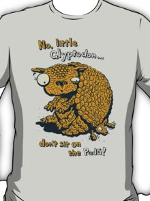 No, little Glyptodon… don't sit on the Pudu! T-Shirt