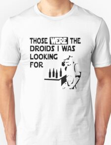 Those Were The Droids I Was Looking For Funny T-Shirt
