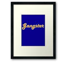 Gangster Framed Print