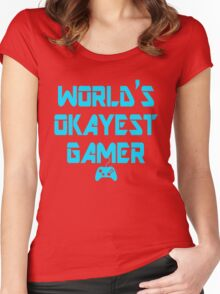 World's Okayest Gamer Funny Gaming Women's Fitted Scoop T-Shirt