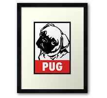 OBEY the PUG Framed Print