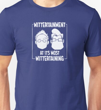 Wittertainment at its most Wittertaining Unisex T-Shirt