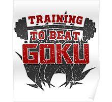 Training to Beat Goku   Dragon Ball Poster
