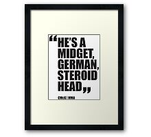 Conor McGregor - Quotes [Steroid Head] Framed Print