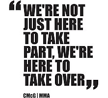 Conor McGregor - Quotes [Take Over] Photographic Print