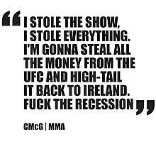Conor McGregor - Quotes [Stole Show] Photographic Print