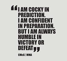 Conor McGregor - Quotes [Humble] Unisex T-Shirt