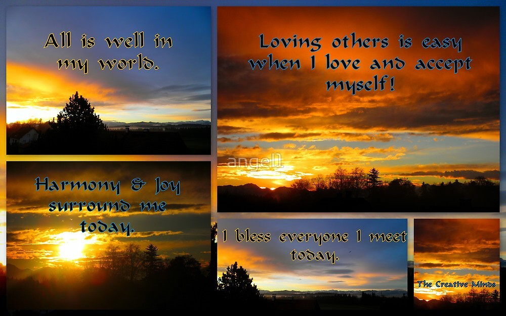 Morning Affirmations featured in The World As We See It or as we missed it. by ©The Creative  Minds