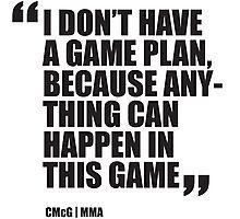 Conor McGregor - Quotes [Game Plan] Photographic Print