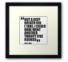 Conor McGregor - Quotes [Twenty Five Rounds] Framed Print