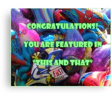 """Feature """"This and That"""" banner challenge Canvas Print"""