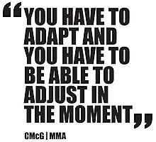 Conor McGregor - Quotes [Adapt and Adjust] Photographic Print