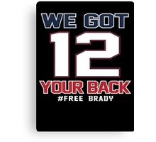 Free Brady - we got your back Canvas Print