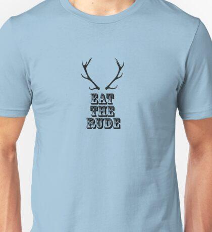 EAT THE RUDE (hannibal) Unisex T-Shirt