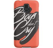 BIG BOYS DON'T CRY Samsung Galaxy Case/Skin
