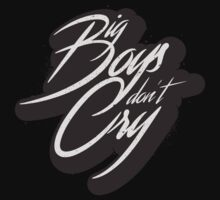BIG BOYS DON'T CRY Baby Tee