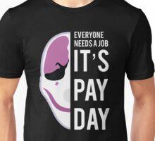 PAYDAY HOUSTON : WHITE Unisex T-Shirt