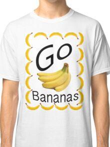 Go Bananas! Design no. 1 Classic T-Shirt