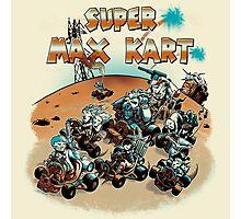 Super Max Kart! Photographic Print