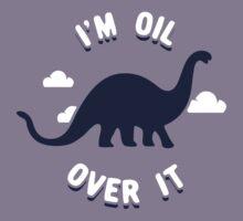 I'm Oil Over It Kids Tee