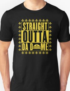Straight Outta Da Dome Unisex T-Shirt