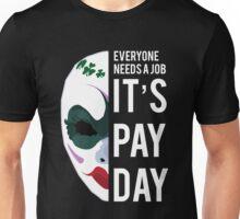 PAYDAY CLOVER : WHITE Unisex T-Shirt