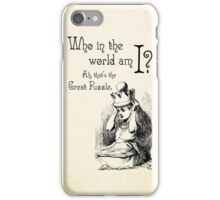 Alice in Wonderland Quote - Who in the world am I? Ah that's the great puzzle - 0115  iPhone Case/Skin