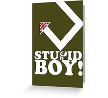 Stupid Boy - Arrow Greeting Card