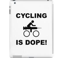 Cycling Dope iPad Case/Skin