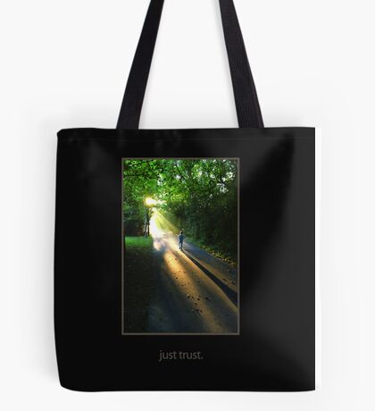 just trust. (tone on tone, transparent for fabric) Tote Bag