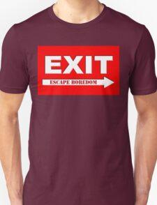 Escape Boredom Unisex T-Shirt