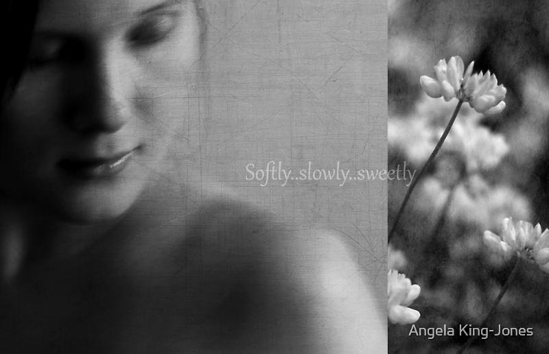Slowly by Angela King-Jones