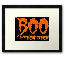 Boo Motherfucker Framed Print